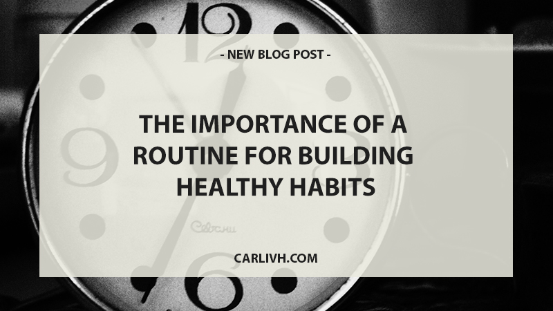 The-Importance-Of-Routine