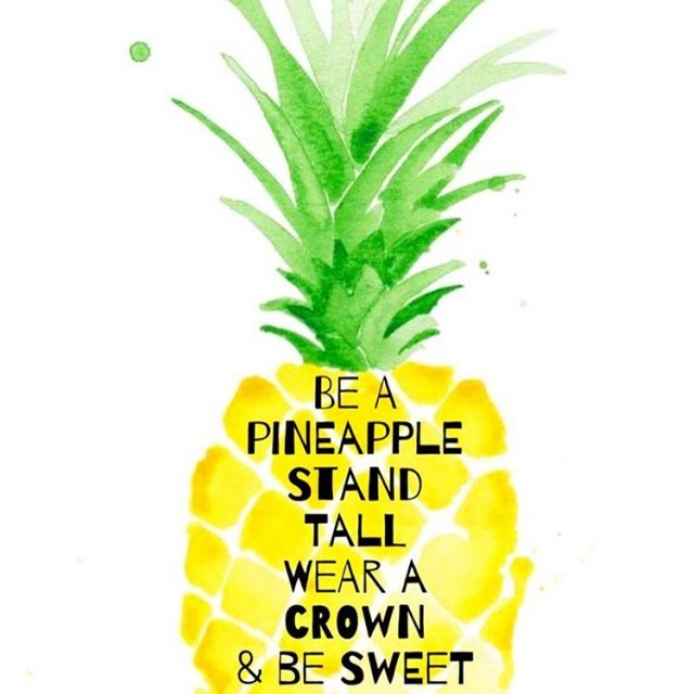 Be a pineapple  stand tall wear a crown amphellip